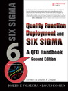 Quality Function Deployment and Six Sigma (eBook): A QFD Handbook